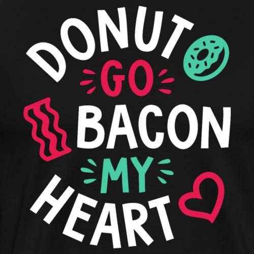 Donut Go Bacon My Heart - Men's Premium T-Shirt