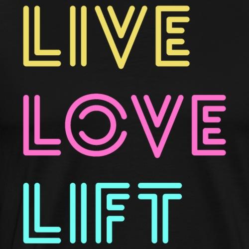 Live Love Lift Neon - Men's Premium T-Shirt