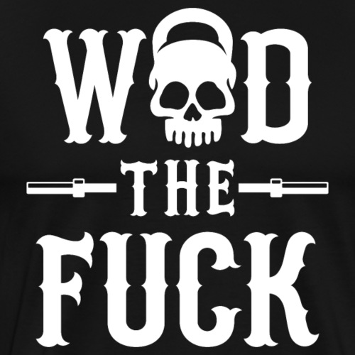 WOD The Fuck? - Men's Premium T-Shirt