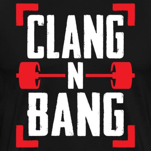 Clang N Bang - Men's Premium T-Shirt