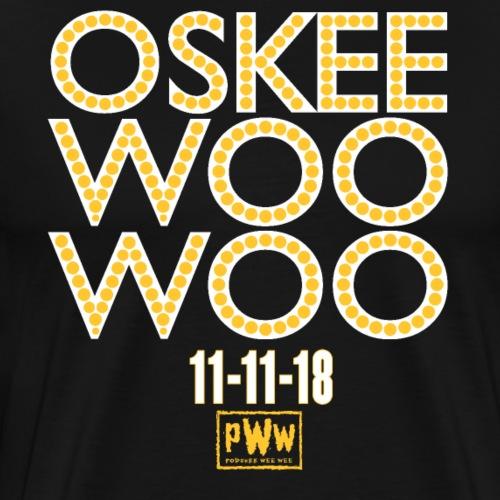 Oskee Woo Woo - Men's Premium T-Shirt