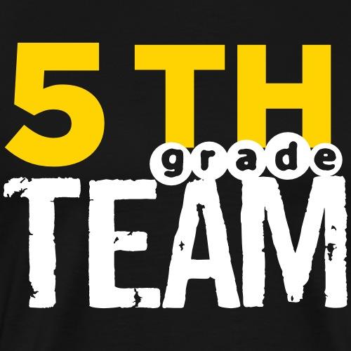 Bold 5th Grade Team Teacher T-Shirts - Men's Premium T-Shirt