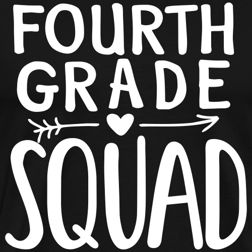 Fourth Grade Squad Teacher Team T-Shirts - Men's Premium T-Shirt