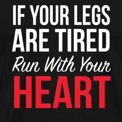 Run With Your Heart - Men's Premium T-Shirt