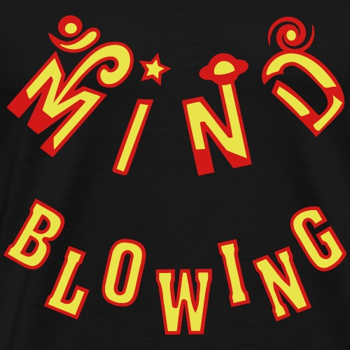 Mind Blowing - Men's Premium T-Shirt