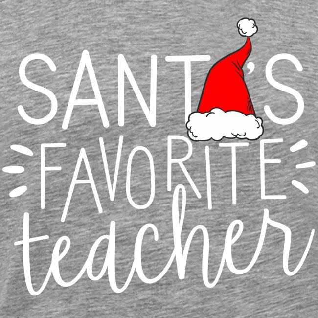 Santa's Favorite Teacher Christmas Teacher T-Shirt