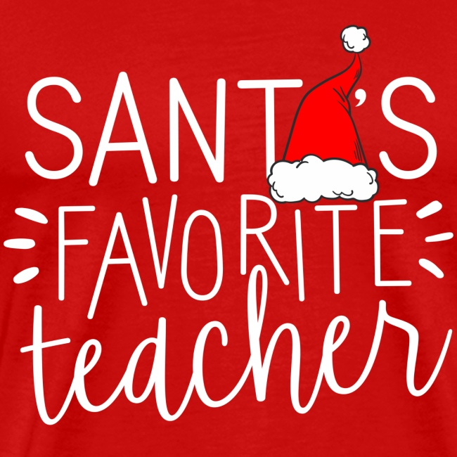 Santa's Favorite Teacher Christmas Teacher T-Shirt