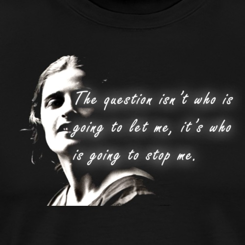 Stop me Ayn Rand on black background - Men's Premium T-Shirt