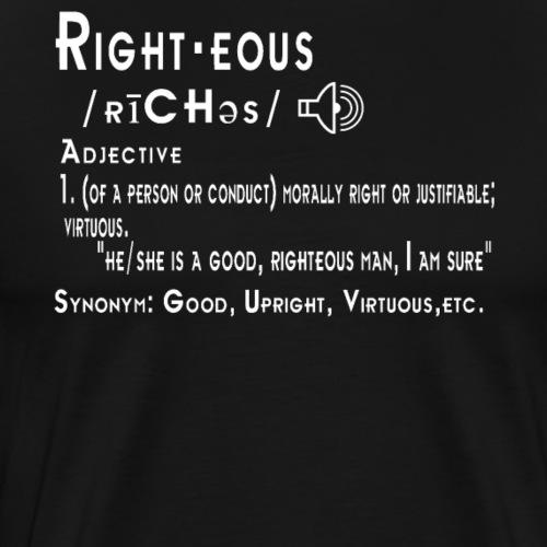 Righteous definition dictionary black - Men's Premium T-Shirt