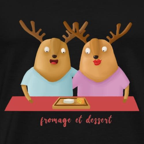 Fromage et dessert - Men's Premium T-Shirt