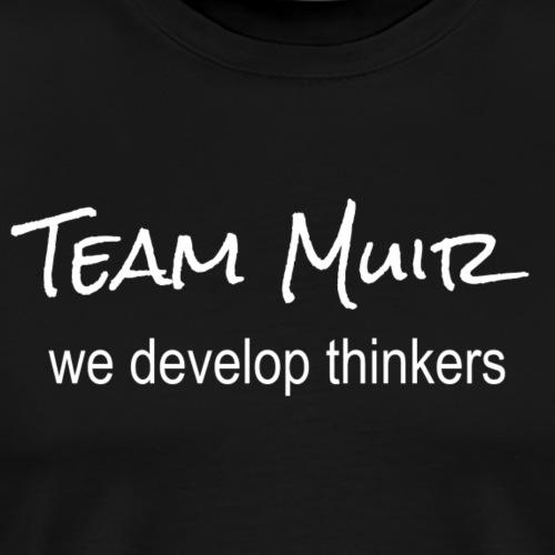 team muir - Men's Premium T-Shirt