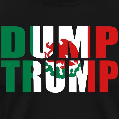 Mexican Flag Dump Trump - Men's Premium T-Shirt