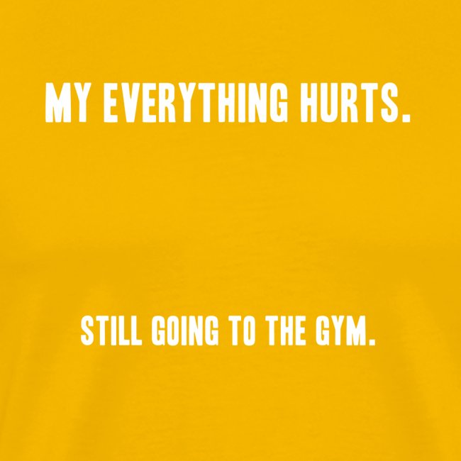 still going to the gym