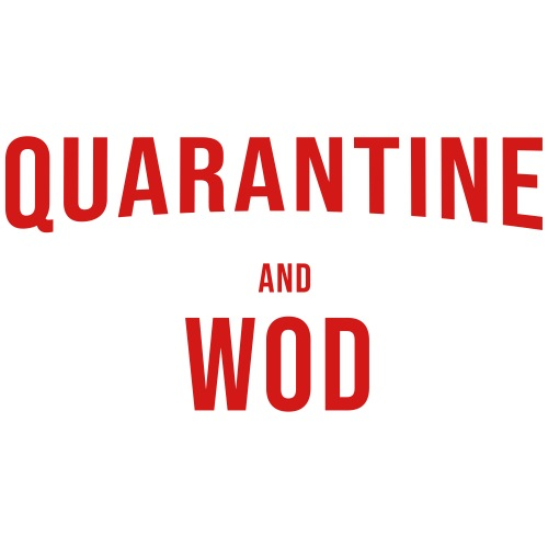 QUARANTINE & WOD - Men's Premium T-Shirt