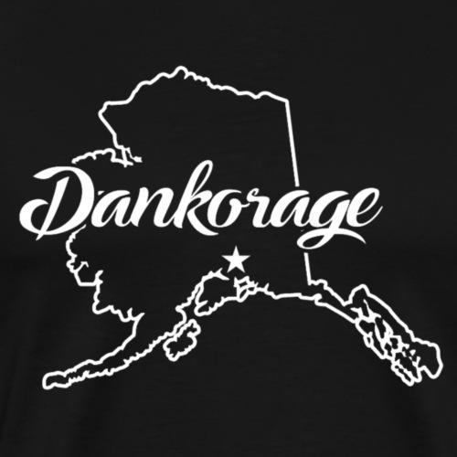 Dankorage AK (state) - Men's Premium T-Shirt