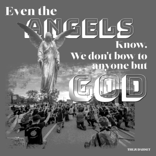 Even the Angels know. We don't bow but to GOD.... - Men's Premium T-Shirt