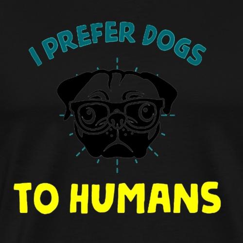 prefer Dogs - Men's Premium T-Shirt