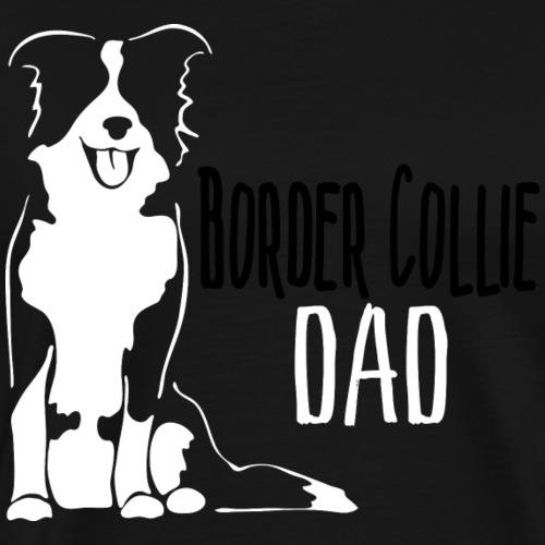 Border Collie Dad - Men's Premium T-Shirt
