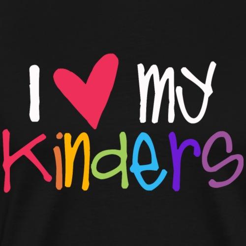 I Love My Kinders Teacher Shirt - Men's Premium T-Shirt
