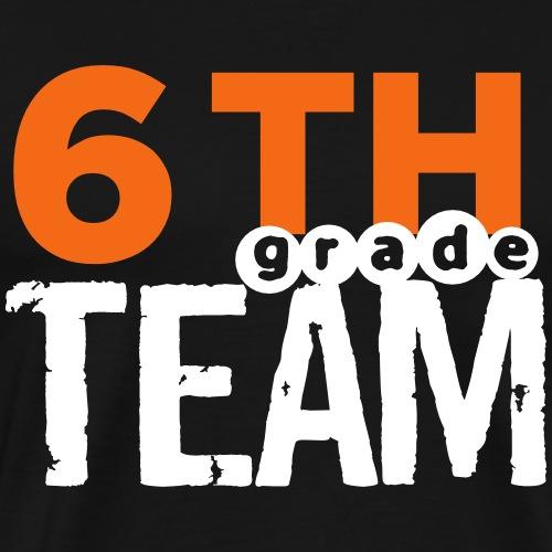 Bold 6th Grade Team Teacher T-shirt - Men's Premium T-Shirt