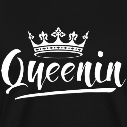 Queenin - Men's Premium T-Shirt