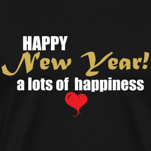 Happy new year a lots of happiness T shirt Gift - Men's Premium T-Shirt