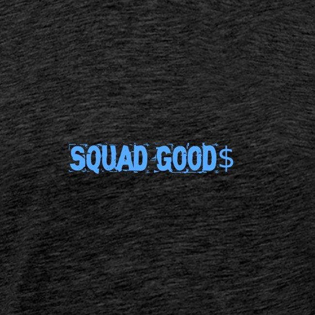 Squad Good$
