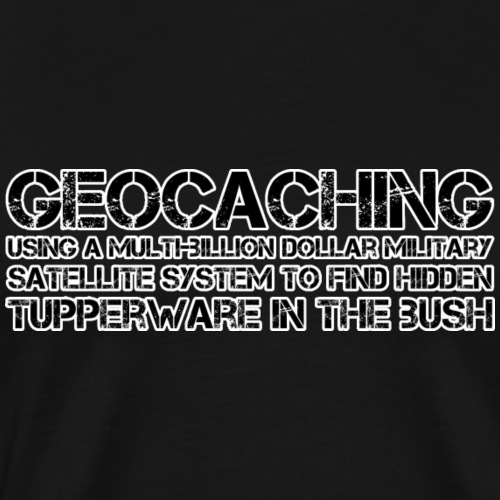 Geocaching Military Satellite System - Men's Premium T-Shirt