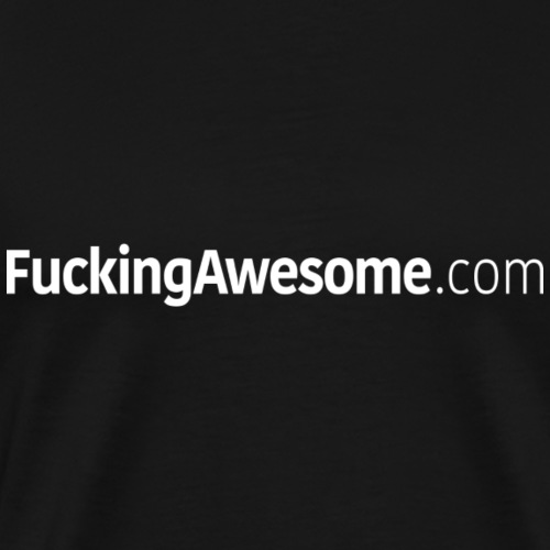 FuckingAwesome.com - Men's Premium T-Shirt