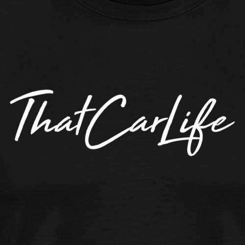 Fancy That Car Life - Men's Premium T-Shirt