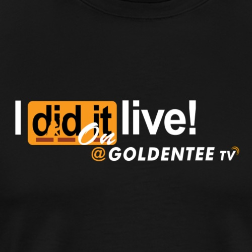 i did it live on GTTV