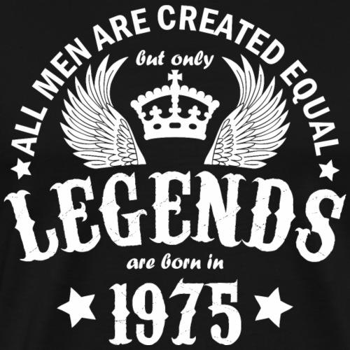 Legends are Born in 1975 - Men's Premium T-Shirt