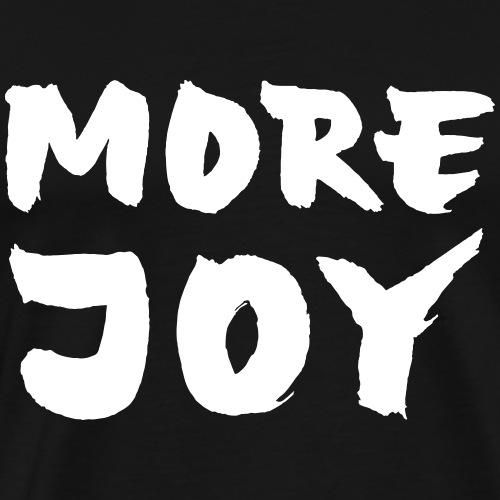 More Joy - Men's Premium T-Shirt
