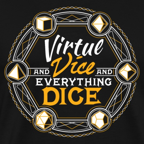Dungeons RPG Dice d20 Virtue and Vice and Dice - Men's Premium T-Shirt