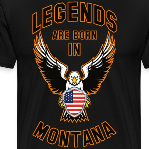 Legends are born in Montana - Men's Premium T-Shirt