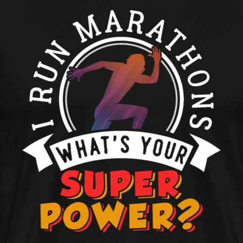 Running Marathons Super Power - Men's Premium T-Shirt
