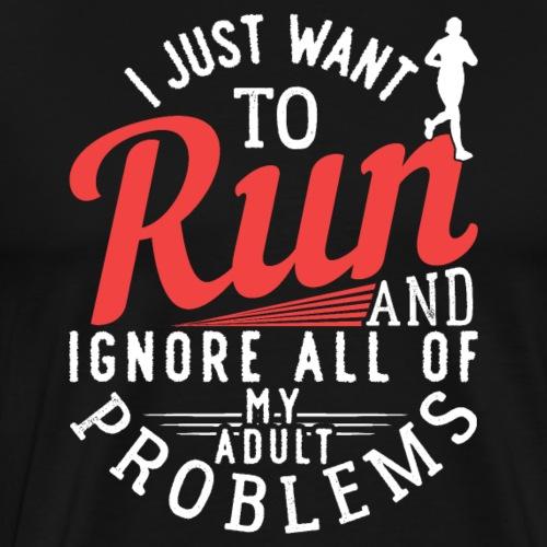 I Just Want To Run | Marathon - Men's Premium T-Shirt