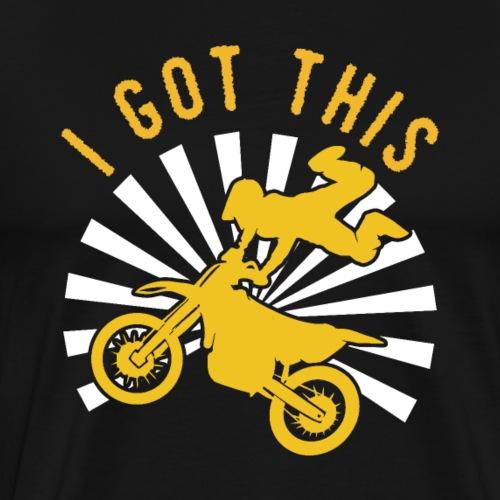 Motocross   I Got This - Men's Premium T-Shirt