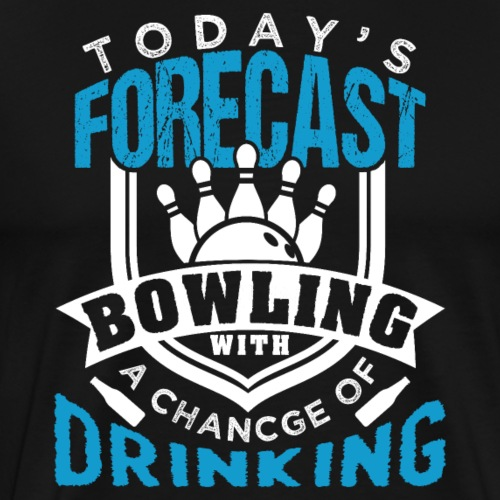 Forecast Bowling With A Chance Of Drinking - Men's Premium T-Shirt