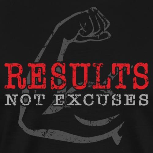 Results Not Excuses - Men's Premium T-Shirt