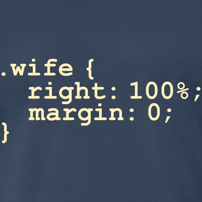 My Wife is Right