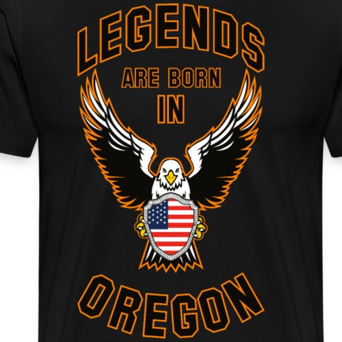 Legends are born in Oregon - Men's Premium T-Shirt
