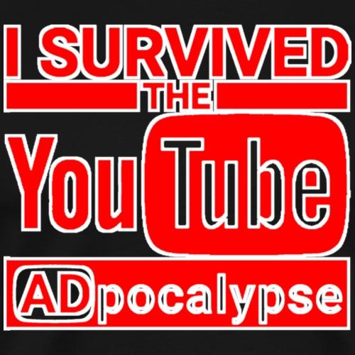 Dope I Survived The You Tube ADpocalypse Shirts - Men's Premium T-Shirt