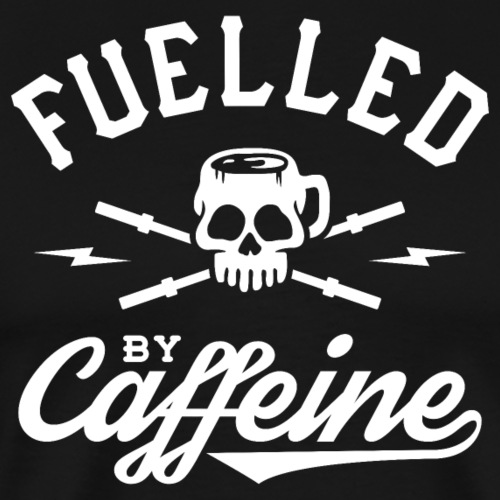 Fuelled By Caffeine - Men's Premium T-Shirt