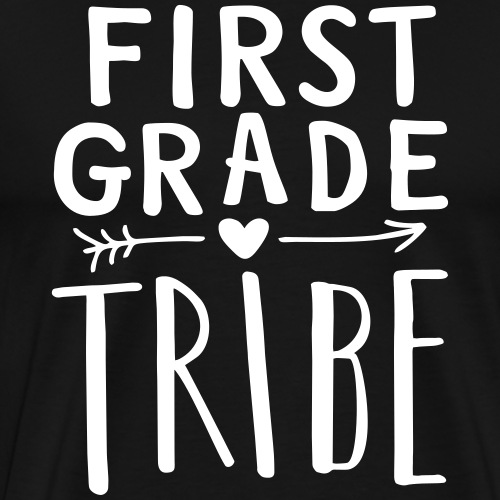 First Grade Tribe Teacher Team T-Shirts - Men's Premium T-Shirt