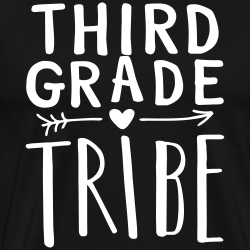 Third Grade Tribe Teacher Team T-Shirts - Men's Premium T-Shirt