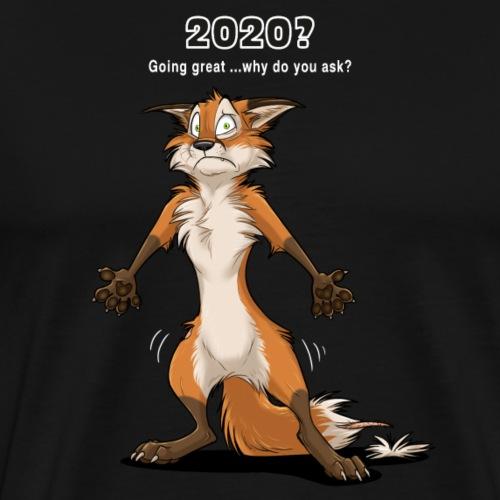 2020? Going great... (for dark backgrounds) - Men's Premium T-Shirt