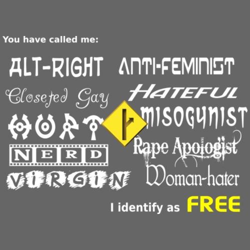 I Identify as FREE