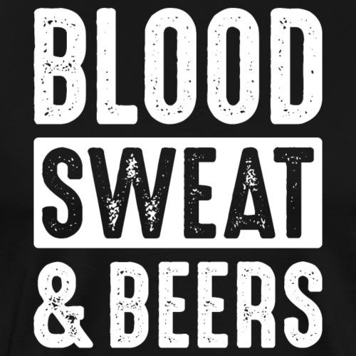 Blood, Sweat & Beers - Men's Premium T-Shirt