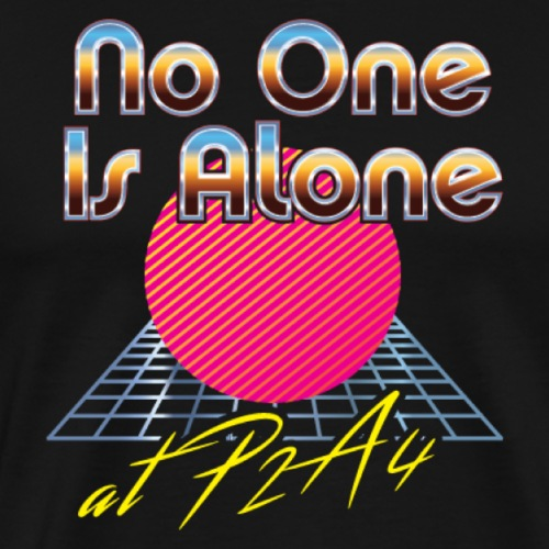 P2A4 Vaporwave No One Is Alone Summer 2020 - Men's Premium T-Shirt
